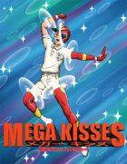 Mega Kisses - Adventures in Fandom
