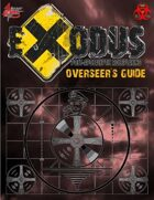 Exodus Post Apocalyptic RPG - Overseer's Guide