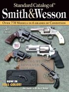 Standard Catalog of Smith & Wesson, 3rd edition