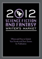 Science Fiction & Fantasy Writer's Market (2012)