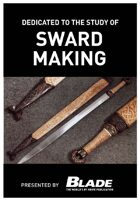 Dedicated to the Study of Sword Making