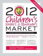 Children's Writer's & Illustrator's Market (2012)