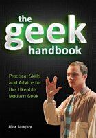 The Geek Handbook