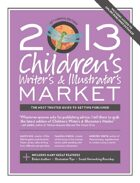 Children's Writer's & Illustrator's Market (2013)