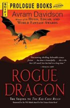 Rogue Dragon, the Sequel to The Kar-Chee Reign