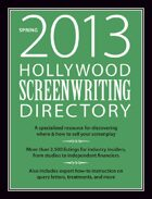 Hollywood Screenwriting Directory Spring 2013