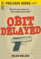 Obit Delayed