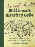 The Unofficial Middle-Earth Monster's Guide