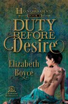 Duty Before Desire (The Honorables Book 2)