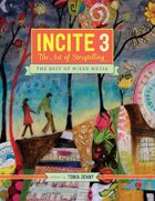 Incite 3: The Art Of Storytelling