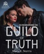 Guild of Truth: The Complete Series