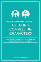 Creating Characters A-List Actors Want to Play