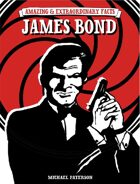 Amazing & Extraordinary Facts: James Bond