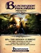 The Hidden Current-Pathfinder RPG Edition
