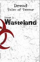 Dread: Tales of Terror Issue 1 Wastelands