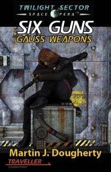 Six Guns Gauss Weapons
