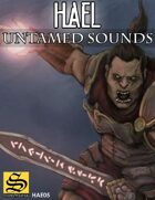 Hael Soundscapes - Untamed Sounds