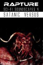 Rapture: The End of Days, Sci-Fi Soundscapes Set 4 - Satanic Versus