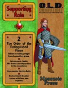 Supporting Role 2: The Order of the Extinguished Flame [WOIN]