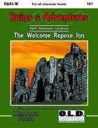 Ruins & Adventures 1: The Welcome Repose Inn (WOIN)