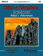 Ruins & Adventures 2: Aldair's Arboretum (B/X Essentials)