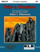 Ruins & Adventures 2: Aldair's Arboretum (WOIN)