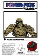 Power Pics Villains 7 -Malign Shapeshifter