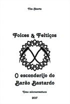 O esconderijo do Barão Bastardo