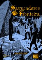 Saqueadores na Fronteira