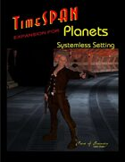 TimeSPAN Expansion for Planets Systemless Setting