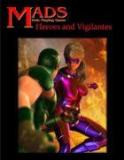 Heroes and Vigilantes