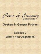 Geekery In General Podcast Episode 2