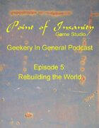 Geekery In General Podcast Episode 5