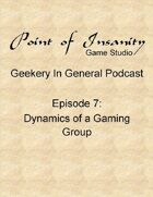 Geekery In General Podcast Episode 7