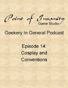 Geekery In General Podcast Episode 14