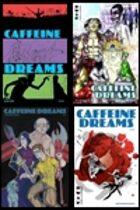Caffeine Dreams 01-04 [BUNDLE]