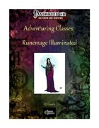 Adventuring Classes: Runemage Illuminated