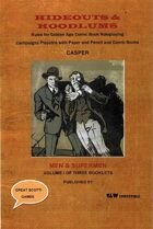 Hideouts & Hoodlums, Book I:  Men and Supermen