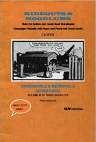 Hideouts & Hoodlums, Book III:  Underworld and Metropolis Adventures