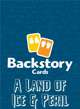 Backstory Cards: A Land of Ice & Peril