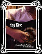 Hag Ride: A Campaign Frame for Mortal Coil