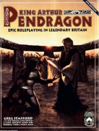 King Arthur Pendragon: 4th Edition