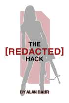 The [REDACTED] Hack