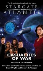 Stargate SGA-07: Casualties of War