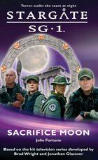 Stargate SG1-02: Sacrifice Moon