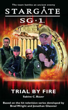 Stargate SG1-01: Trial By Fire