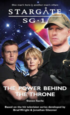 Stargate SG1-15: The Power Behind the Throne