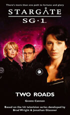 Stargate SG1-24: Two Roads