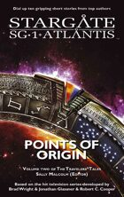 Stargate SGX-03: Points of Origin - The Traveler's Tales, Vol. 2