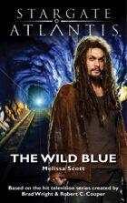 Stargate SGX-05: Stargate Atlantis - The Wild Blue